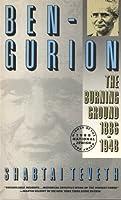 Ben Gurion: The Burning Ground, 1886-1948