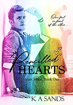 Pencilled Hearts: Alcott Main, Book One by [Sands, K A]