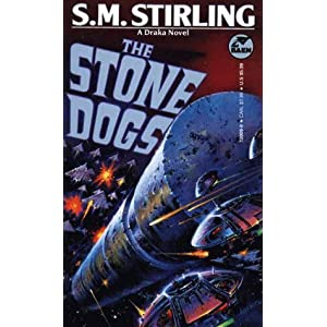 The Stone Dogs (Draka Novels)