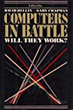 Computers in Battle: Will They Work