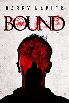 [Napier, Barry]のBound (English Edition)