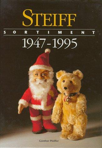 Steiff Sortiment 1947 - 1995