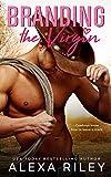 Branding the Virgin (Cowboys & Virgins Book 1) (English Edition)