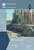 Rock Dynamics (ISRM Book Series)