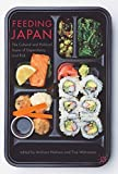 Feeding Japan: The Cultural and Political Issues of Dependency and Risk