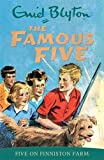 Five on Finniston Farm: Book 18 (Famous Five)