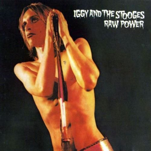 Raw Power / Iggy and The Stooges