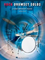 Rock Drumset Solos: 8 Contemporary Pieces