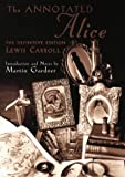The Annotated Alice: Definitive Edition