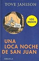 Una loca noche de San Juan / Moominsummer Madness (Los Mumin / Moomin)