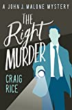 The Right Murder (The John J. Malone Mysteries Book 4) (English Edition)