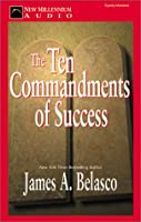 The Ten Commandments of Success