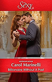 Billionaire Without A Past (Irresistible Russian Tycoons Book 3) by [Marinelli, Carol]