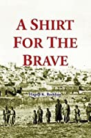 A Shirt for the Brave