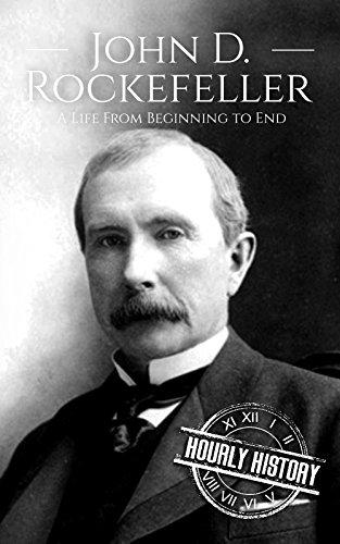 John D. Rockefeller: A Life Fr...