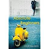Absolute Beginners: The twentieth-century cult classic