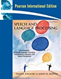 Speech and Language Processing: International Version: an Introduction to Natural Language Processing, Computational Linguistics, and Speech Recognition