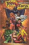 Teen Titans: A Kid's Game (Teen Titans (Dc Comics) (Graphic Novels)) [ペーパーバック] / Geoff Johns (著); DC Comics (刊)