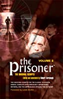 The Prisoner: The Original Scripts Vol.2