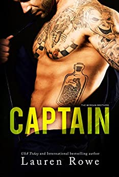 Captain (The Morgan Brothers Book 2) by [Rowe, Lauren]