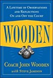 Wooden: A Lifetime of Observations and Reflections On and Off the Court (NTC Sports/Fitness)