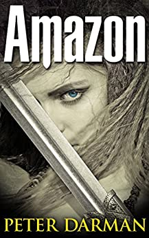 Amazon (Parthian Chronicles Book 9) by [Darman, Peter]