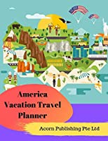 America Vacation Travel Planner