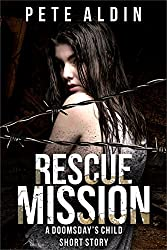 Rescue Mission: (Doomsday's Child, 1.5) (English Edition)