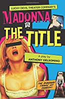 Madonna in the Title