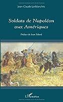 Soldats de Napoléon aux Amériques