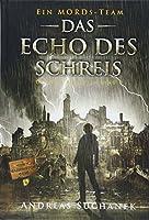 Ein MORDs-Team - Der Fall Marietta King 4 - Das Echo des Schreis (Baende 10-12)
