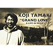 """""""GRAND LOVE"""" A LIFE IN MUSIC [DVD]"""