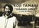 """GRAND LOVE"" A LIFE IN MUSIC[DVD]"