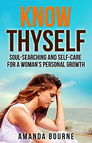 Know Thyself: Soul-Searching and Self-Ca...