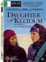 Daughter of Keltoum (La Fille de Keltoum)