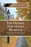 The Optimal Town-gown Marriage: Taking Campus-community Outreach and Engagement to the Next Level