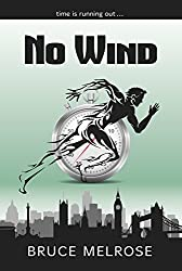 No Wind (John Kelly Book 1) (English Edition)