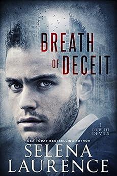 Breath of Deceit: Dublin Devils 1 by [Laurence, Selena]