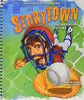 Storytown Theme 6: Teacher Edition