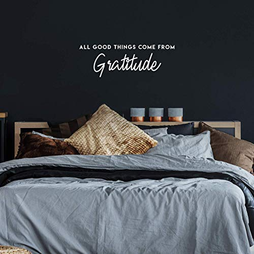 Vinyl Wall Art Decal - All Good Things Come from Gratitude - 10