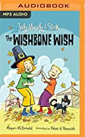 The Wishbone Wish (Judy Moody & Stink)