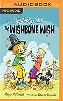 The Wishbone Wish (Judy Moody & Stink)