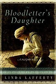 The Bloodletter's Daughter: A Novel of Old Boh