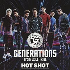 HOT SHOT♪GENERATIONS from EXILE TRIBEのCDジャケット