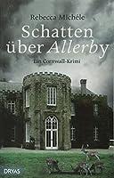 Schatten ueber Allerby: Ein Cornwall-Krimi