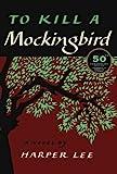 To Kill a Mockingbird: 50th Anniversary Edition