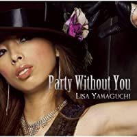 Party Without You