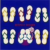 リスペクトレコードプレゼンツオキナワ・ベスト・ソング・コレクション 全国盤