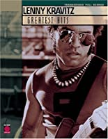 Lenny Kravitz Greatest Hits Transcribed Full Scores