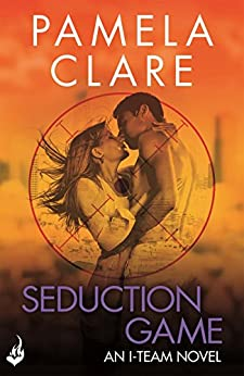 Seduction Game: I-Team 7 (A series of sexy, thrilling, unputdownable adventure) by [Clare, Pamela]